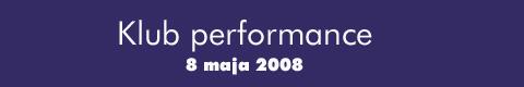 Galeria xx1 - Klub Performance