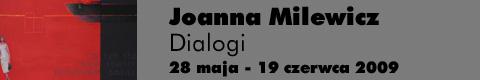 """Galeria xx1 - Joanna Milewicz – """"Dialogi"""""""