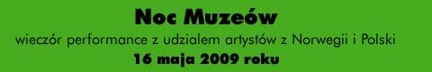 Galeria xx1 - Noc muzeów 2009