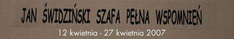 Galeria xx1 - Jan Świdziński. Szafa pełna wspomnień