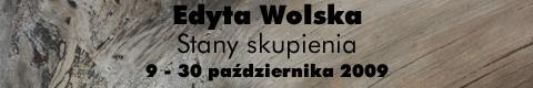 Galeria xx1 - Edyta Wolska – Stany skupienia