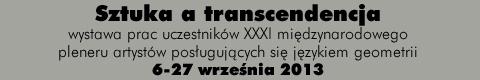 Galeria xx1 - Sztuka a transcendencja – wystawa zbiorowa