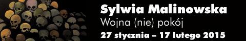 Galeria xx1 - Sylwia Malinowska Wojna (nie) pokój