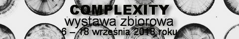 Galeria xx1 - COMPLEXITY