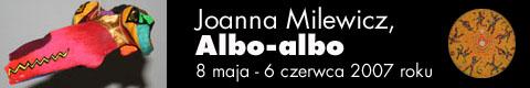 Galeria xx1 - Joanna Milewicz. Albo-albo