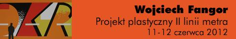 Galeria xx1 - Wojciech Fangor – Projekt plastyczny II linii metra