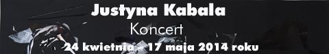 "Galeria xx1 - Justyna Kabala ""Koncert"""