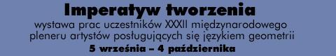 Galeria xx1 - Imperatyw tworzenia