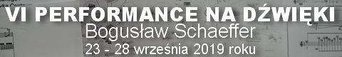 Galeria xx1 - VI Performance na dźwięki <br> Bogusław Schaeffer